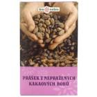Prášek z nepražených kakaových bobů 150g